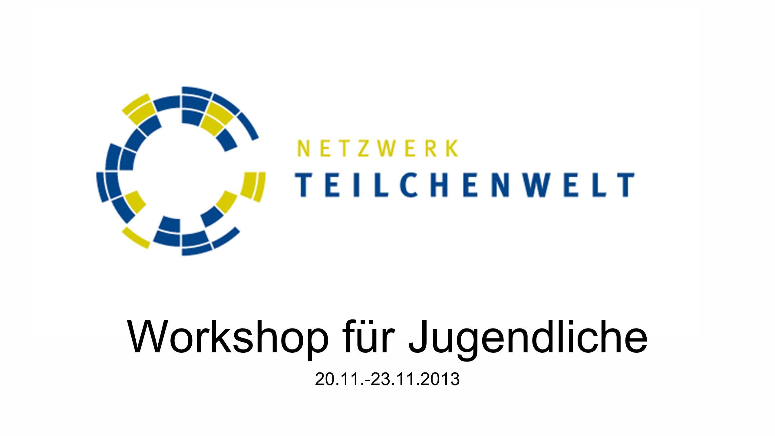 Workshop für Jugendliche 20.11.-23.11.2013
