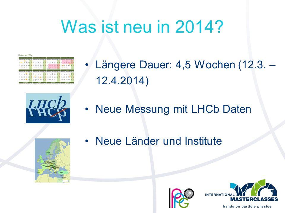 Was ist neu in 2014. Längere Dauer: 4,5 Wochen (12.3.