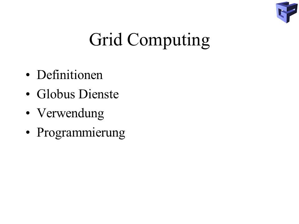 Definitionen A computational grid is a hardware and software infrastructure that provides dependable, consistent, pervasive and inexpensive access to high-end computational capabilities I.