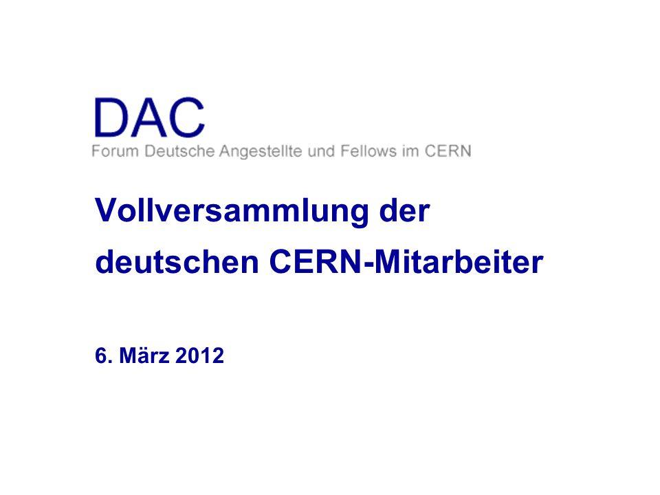 Vollversammlung der deutschen CERN-Mitarbeiter 6. März 2012