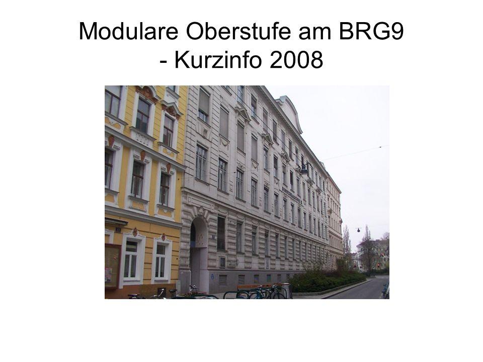 Modulare Oberstufe am BRG9 - Kurzinfo 2008