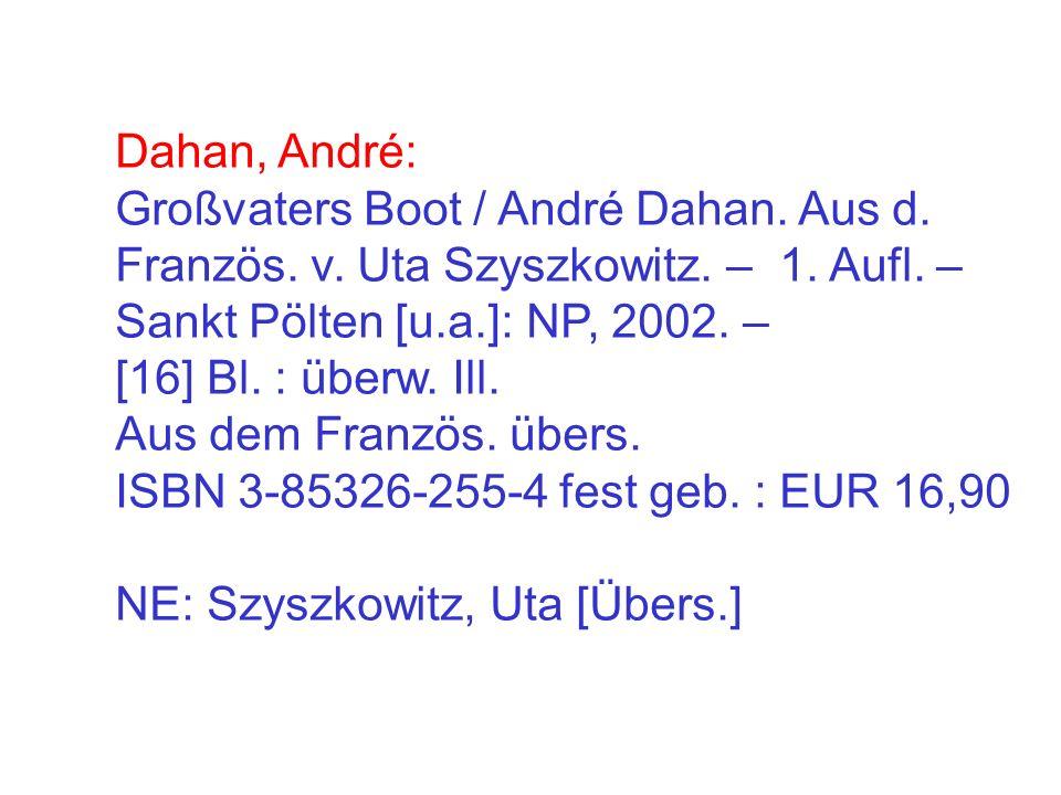 Dahan, André: Großvaters Boot / André Dahan. Aus d.