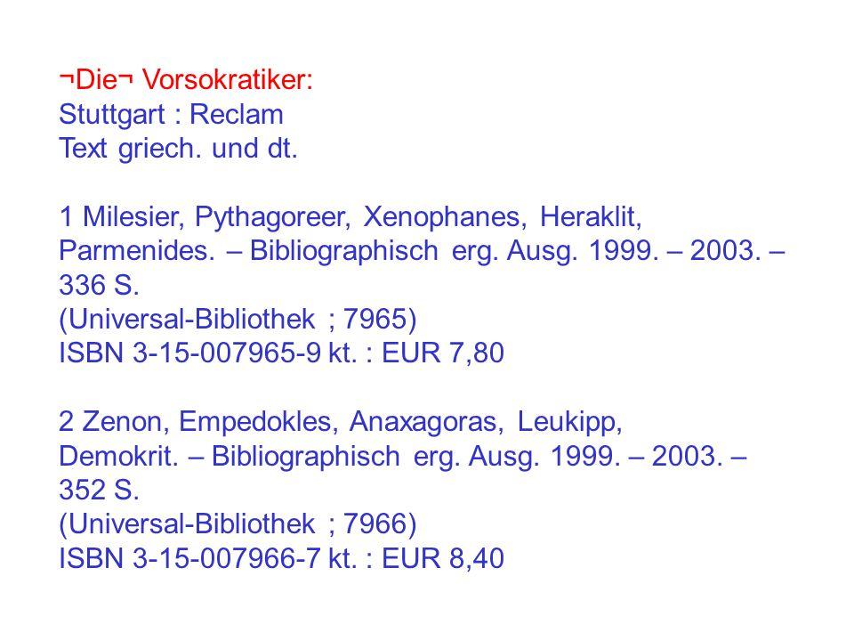 ¬Die¬ Vorsokratiker: Stuttgart : Reclam Text griech.