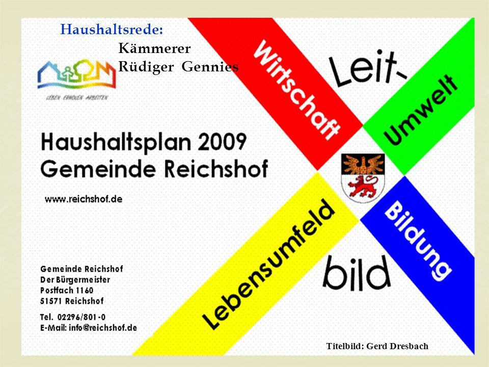 1 Haushaltsrede: Kämmerer Rüdiger Gennies Titelbild: Gerd Dresbach