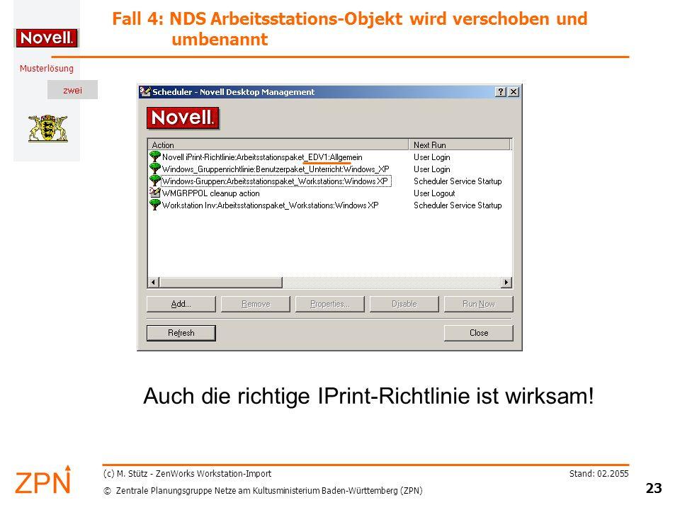 © Zentrale Planungsgruppe Netze am Kultusministerium Baden-Württemberg (ZPN) Musterlösung Stand: 02.2055 23 (c) M.