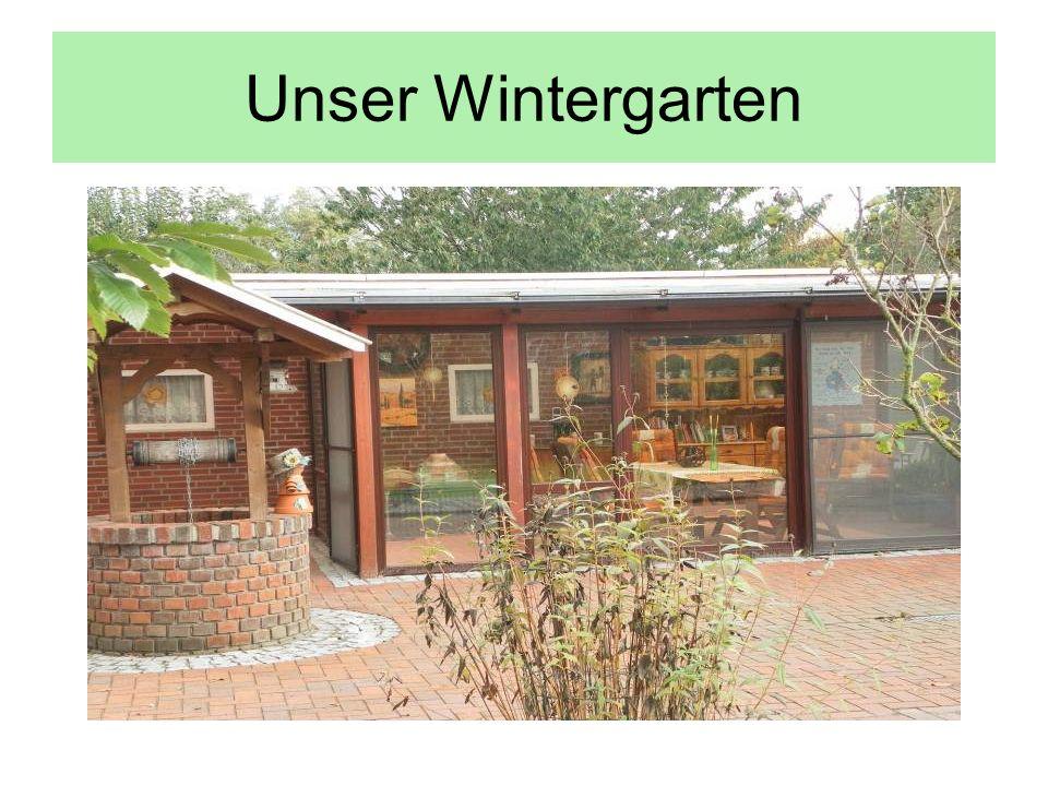 Unser Wintergarten