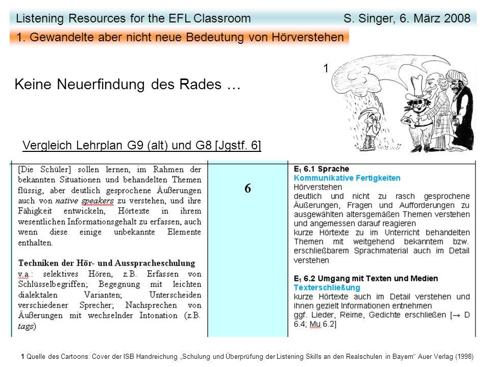 Vergleich Lehrplan G9 (alt) und G8 [Jgstf. 6] Listening Resources for the EFL Classroom S.
