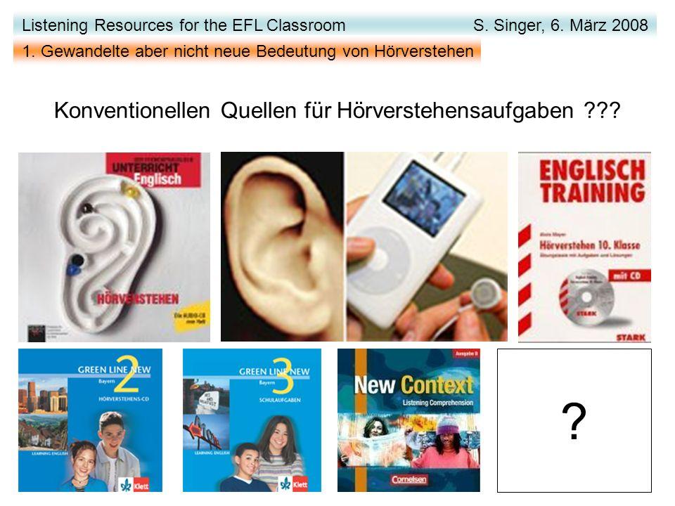 Konventionellen Quellen für Hörverstehensaufgaben .