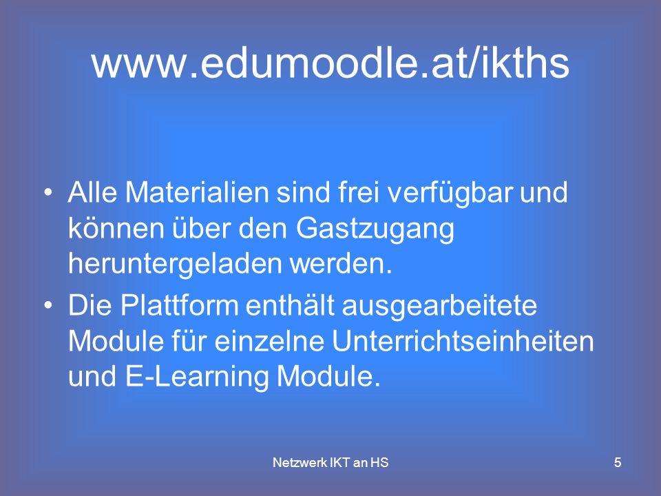 www.edumoodle.at/ikths Alle Materialien sind frei verfügbar und können über den Gastzugang heruntergeladen werden.