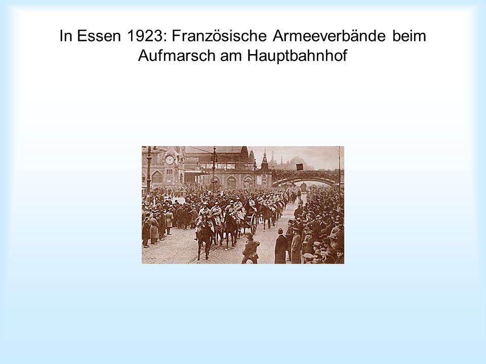 In Essen 1923: Französische Armeeverbände beim Aufmarsch am Hauptbahnhof