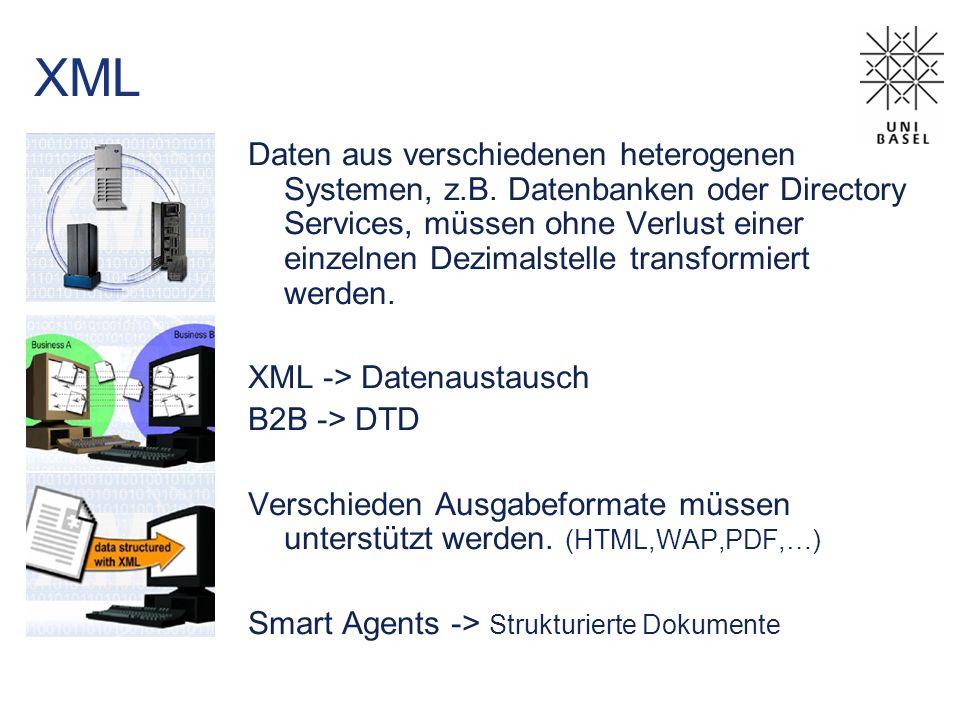 XML Daten aus verschiedenen heterogenen Systemen, z.B.