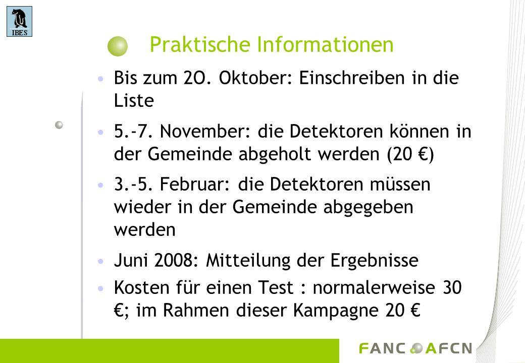 Praktische Informationen Bis zum 2O. Oktober: Einschreiben in die Liste 5.-7. November: die Detektoren können in der Gemeinde abgeholt werden (20 ) 3.