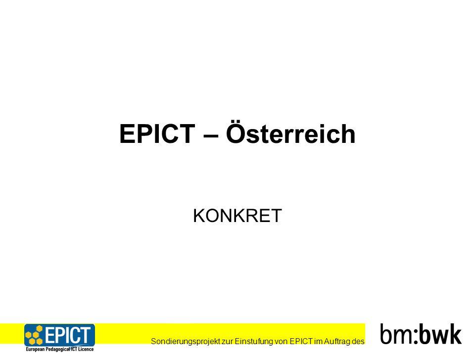 Sondierungsprojekt zur Einstufung von EPICT im Auftrag des EPICT – Österreich KONKRET