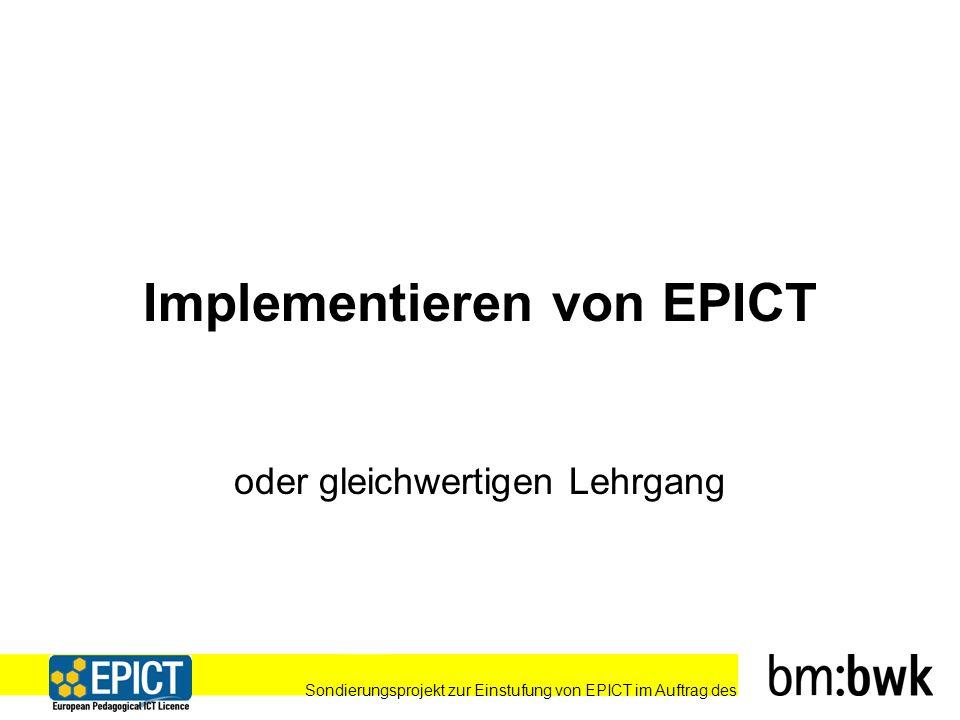 Sondierungsprojekt zur Einstufung von EPICT im Auftrag des Implementieren von EPICT oder gleichwertigen Lehrgang