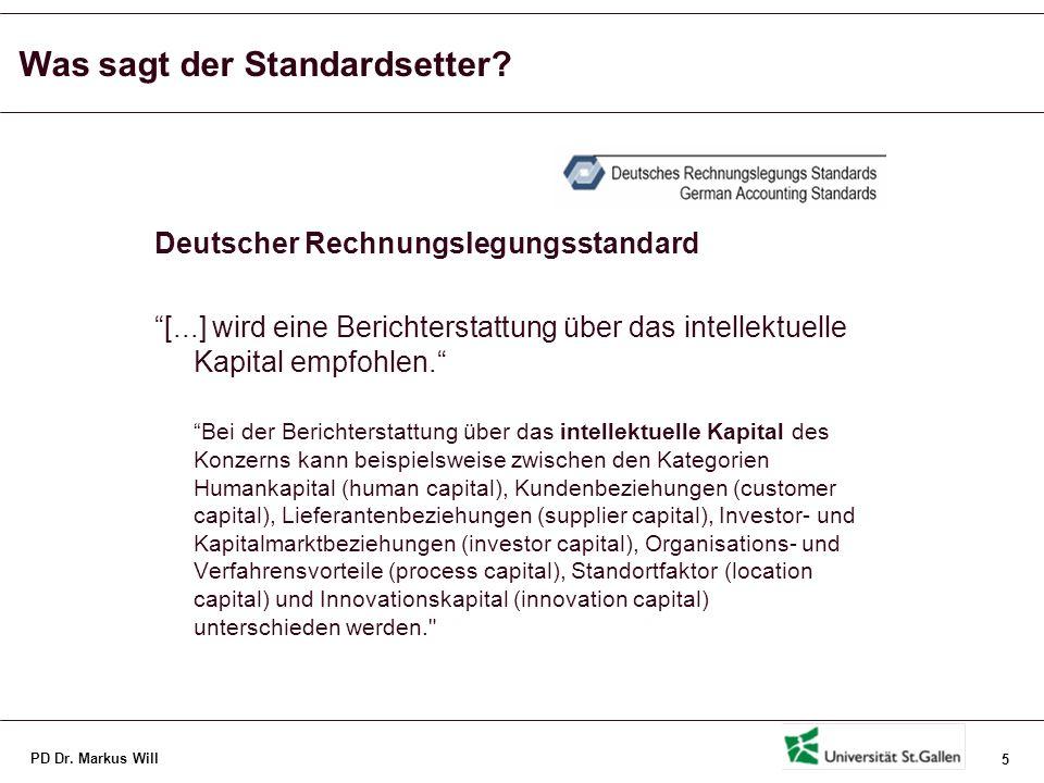 PD Dr. Markus Will 6 Was sagt der Standardsetter in der Schweiz?