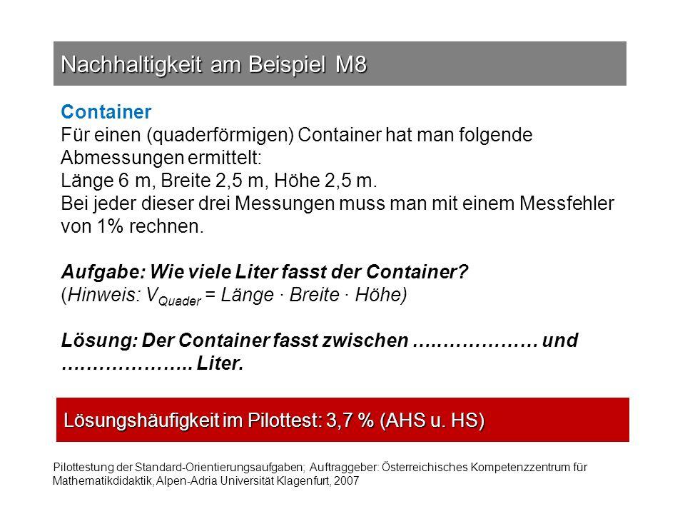 Container Für einen (quaderförmigen) Container hat man folgende Abmessungen ermittelt: Länge 6 m, Breite 2,5 m, Höhe 2,5 m. Bei jeder dieser drei Mess