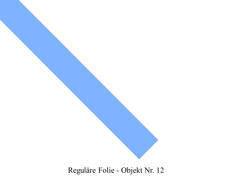 Reguläre Folie - Objekt Nr. 12