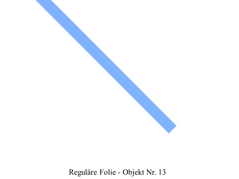 Reguläre Folie - Objekt Nr. 13