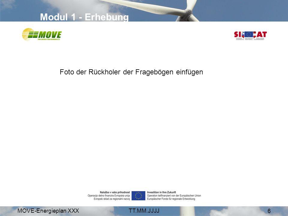 MOVE-Energieplan XXXTT.MM.JJJJ 6 Modul 1 - Erhebung Foto der Rückholer der Fragebögen einfügen