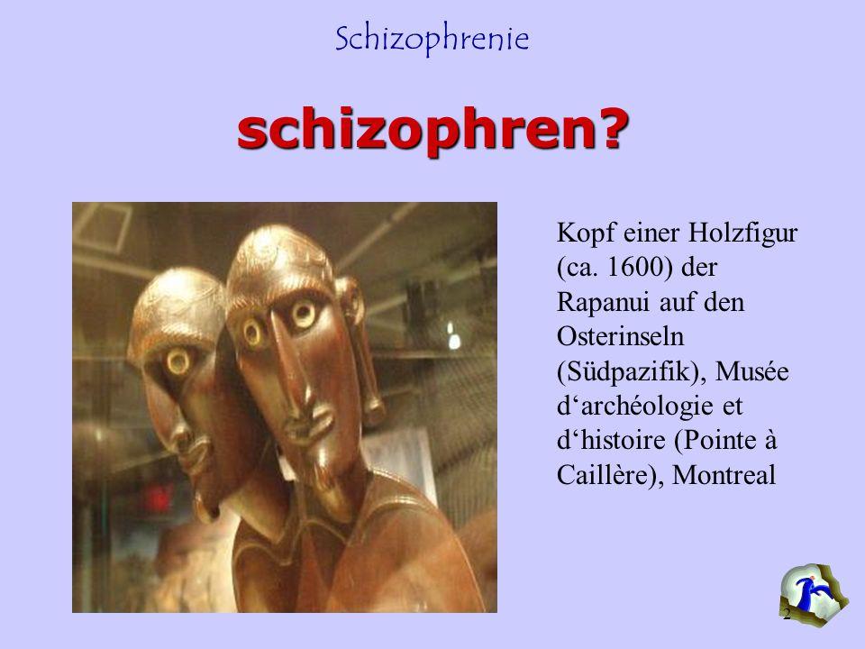 Schizophrenie 2 schizophren? Kopf einer Holzfigur (ca. 1600) der Rapanui auf den Osterinseln (Südpazifik), Musée darchéologie et dhistoire (Pointe à C