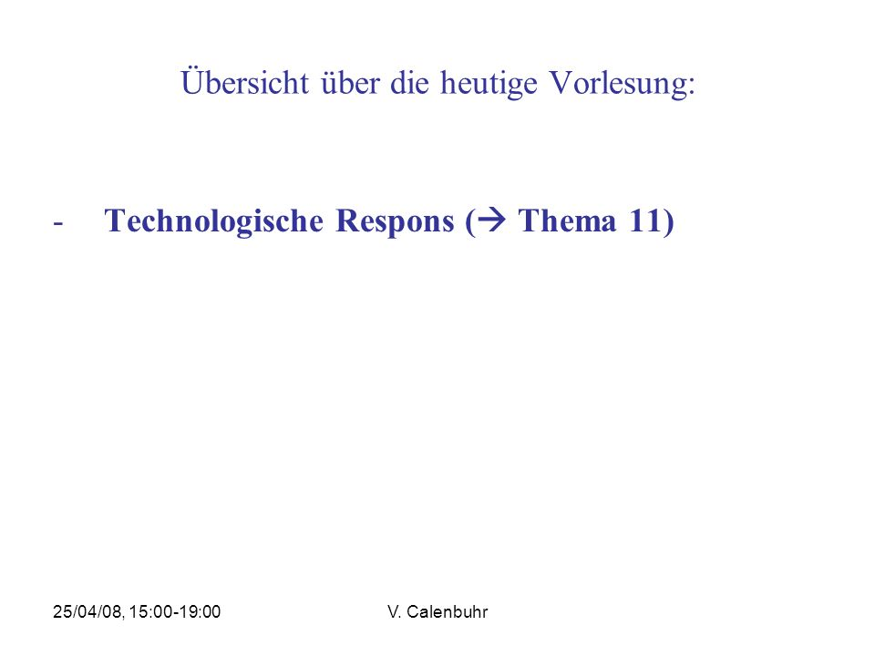 25/04/08, 15:00-19:00V. Calenbuhr June 2007: roll-out to industry June 2007: roll-out to industry