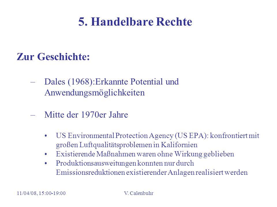 11/04/08, 15:00-19:00V. Calenbuhr 5. Handelbare Rechte Zur Geschichte: –Dales (1968):Erkannte Potential und Anwendungsmöglichkeiten –Mitte der 1970er