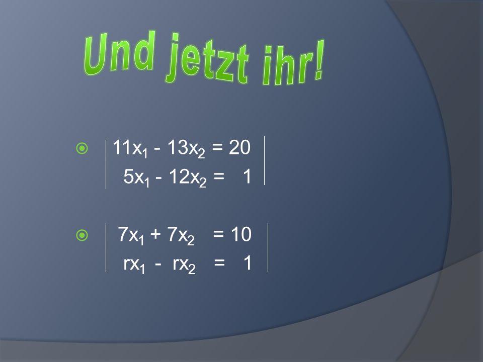 11x 1 - 13x 2 = 20 5x 1 - 12x 2 = 1 x 1 = = = x 2 = = = 20 -13 1 -12 11 -13 5 -12 20*(-12)-(-13)*1 11*(-12)-(-13)*5 227 67 11 20 5 1 11*1-20*5 89 67 11 -13 5 -12 11*(-12)-(-13)*5