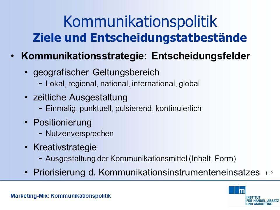 112 Kommunikationsstrategie: Entscheidungsfelder geografischer Geltungsbereich - Lokal, regional, national, international, global zeitliche Ausgestalt