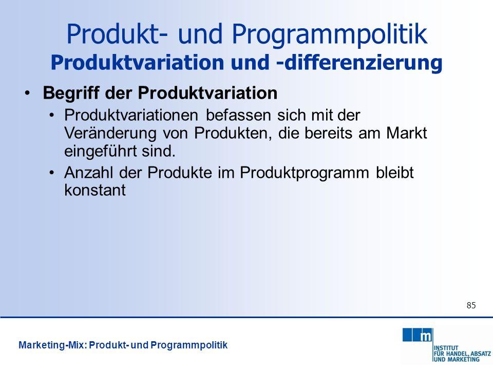 85 Begriff der Produktvariation Produktvariationen befassen sich mit der Veränderung von Produkten, die bereits am Markt eingeführt sind. Anzahl der P