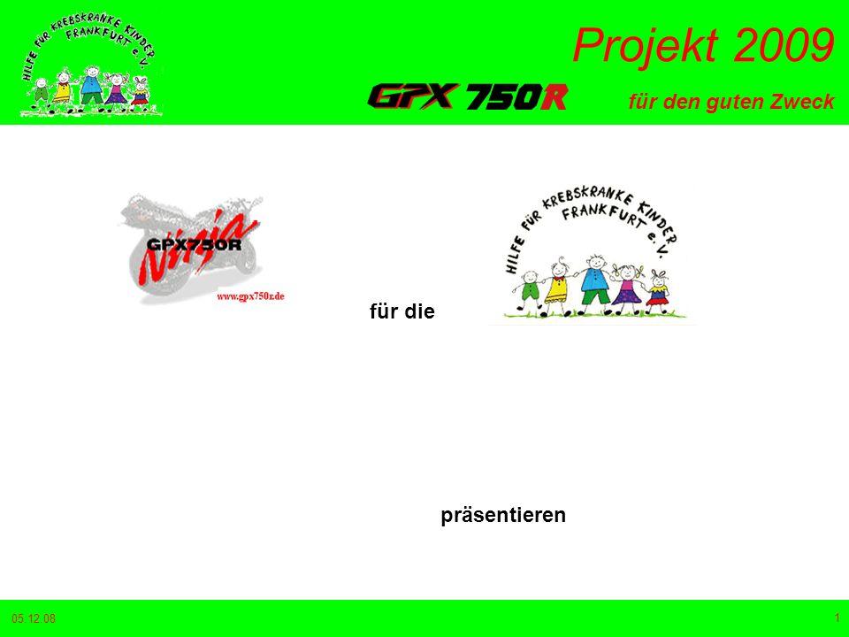 für den guten Zweck Projekt 2009 05.12.08 2 offiziell unterstützt von und
