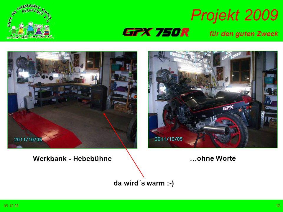 für den guten Zweck Projekt 2009 05.12.08 12 Werkbank - Hebebühne …ohne Worte da wird´s warm :-)