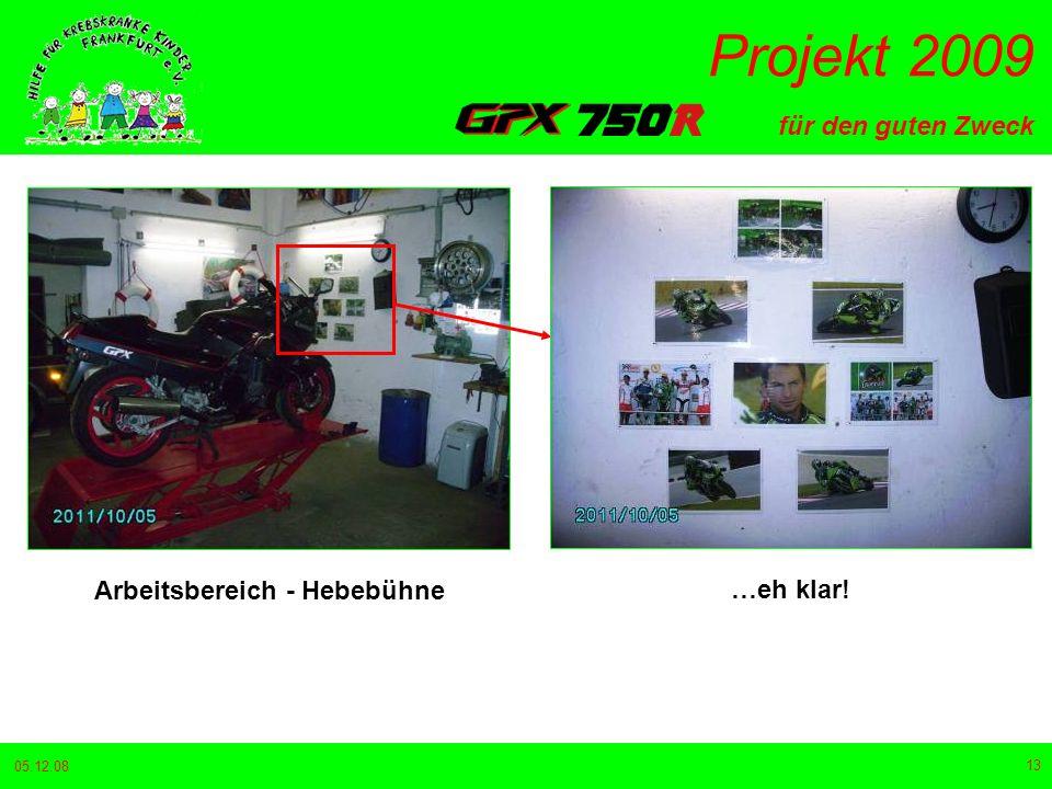 für den guten Zweck Projekt 2009 05.12.08 13 Arbeitsbereich - Hebebühne …eh klar!
