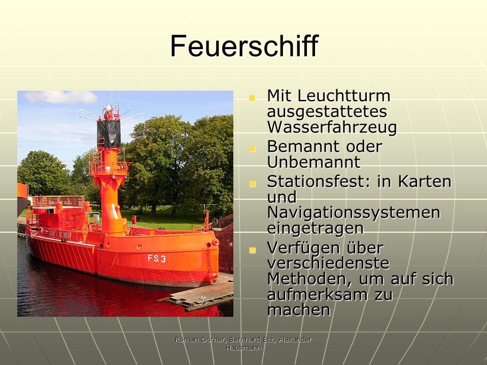 Roman Dorner, Bernhard Etz, Alexander Hausmann Feuerschiff Mit Leuchtturm ausgestattetes Wasserfahrzeug Mit Leuchtturm ausgestattetes Wasserfahrzeug B