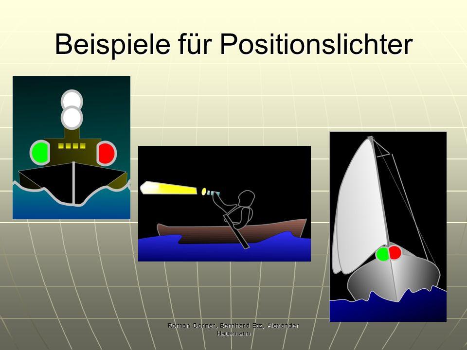 Roman Dorner, Bernhard Etz, Alexander Hausmann Beispiele für Positionslichter