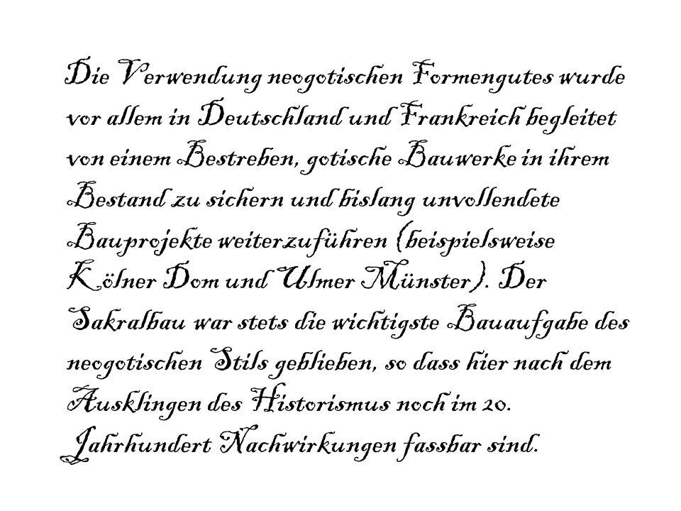 Quellenangabe: http://www.kettererkunst.de/lexikon/neogotik.shtml http://www.ulmer- muenster.de/das_bauwerk/geschichte/ulrich_von_ensingen.htmlhttp://www.ulmer- muenster.de/das_bauwerk/geschichte/ulrich_von_ensingen.html http://de.wikipedia.org/wiki/Wikipedia:Hauptseite Suchbegriffe: Ulmer Münster Neogotik/Neugotik Neue Rathaus von München