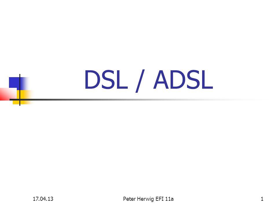 17.04.13Peter Herwig EFI 11a1 DSL / ADSL