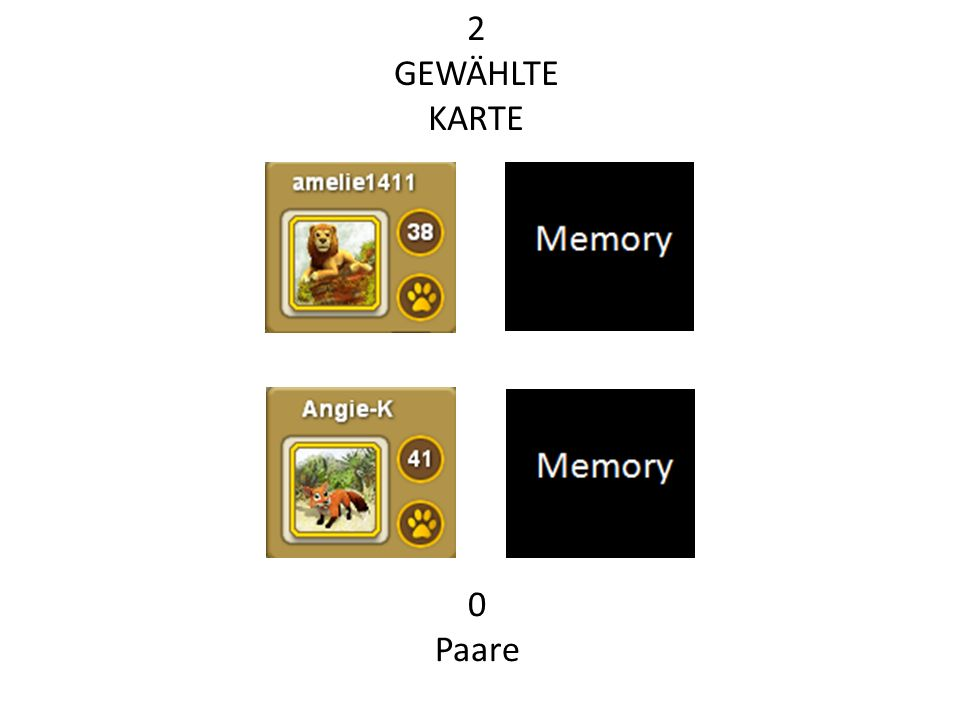 2 GEWÄHLTE KARTE 0 Paare