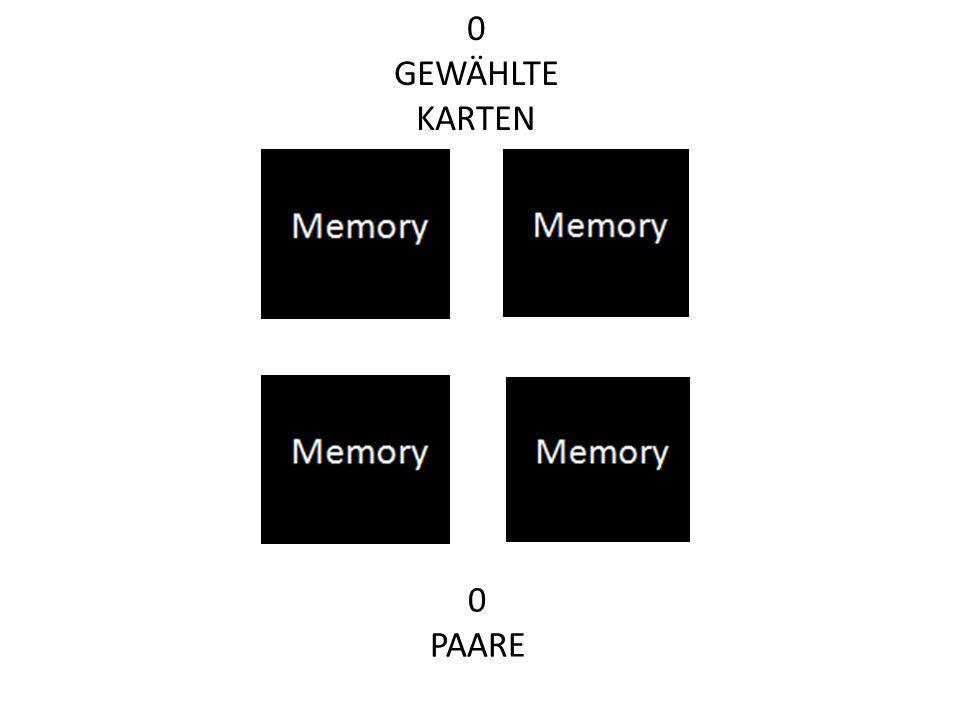0 PAARE 0 GEWÄHLTE KARTEN