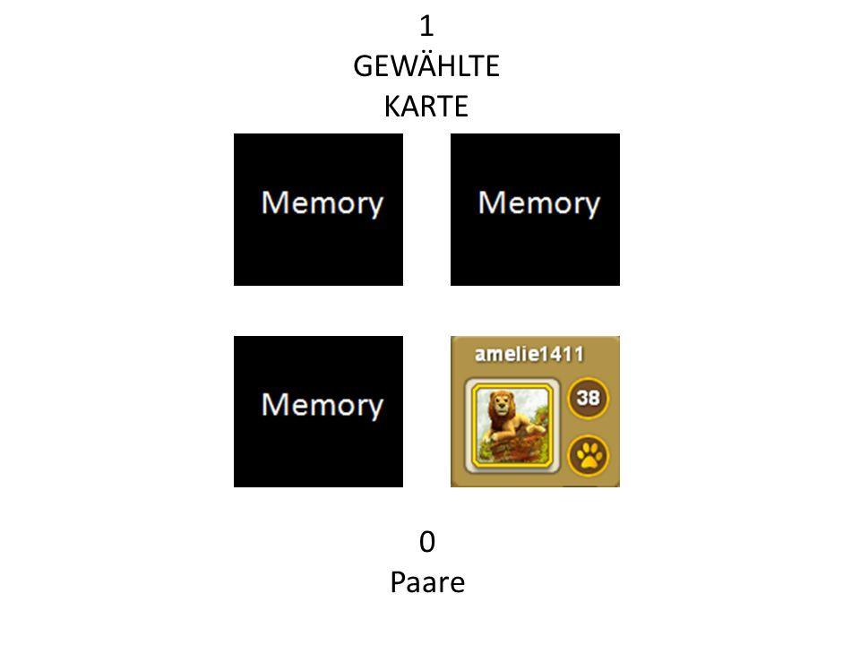 1 GEWÄHLTE KARTE 0 Paare