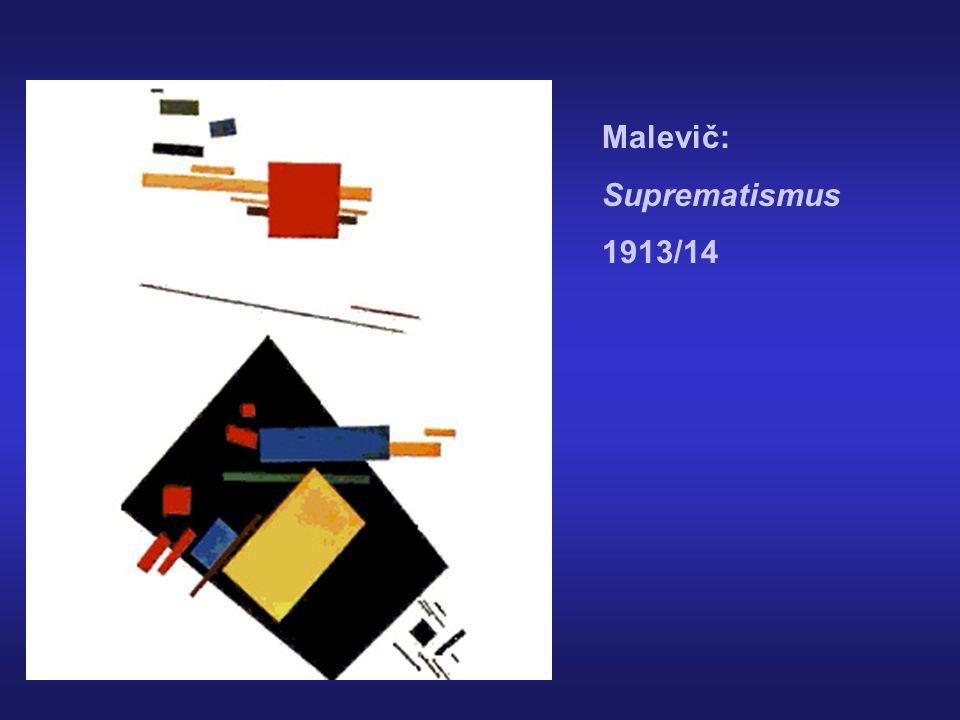 Malevič: Suprematismus 1913/14