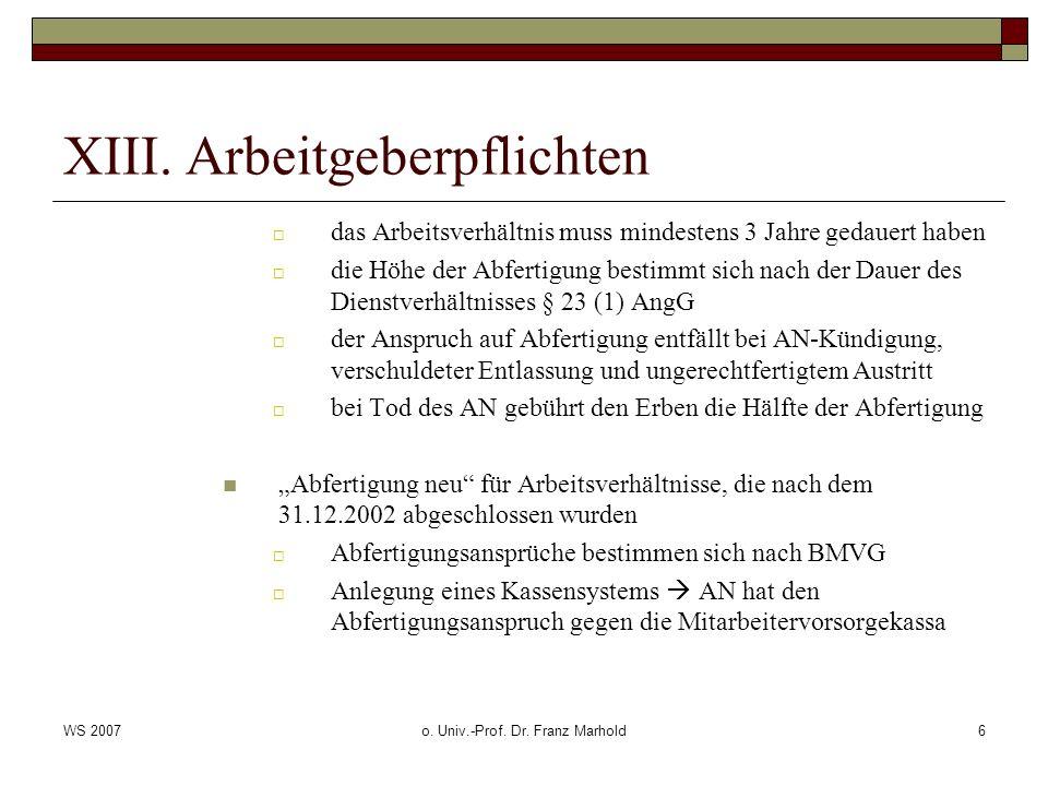 WS 2007o.Univ.-Prof. Dr. Franz Marhold7 XIII.