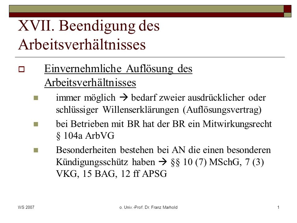 WS 2007o.Univ.-Prof. Dr. Franz Marhold2 XVII.