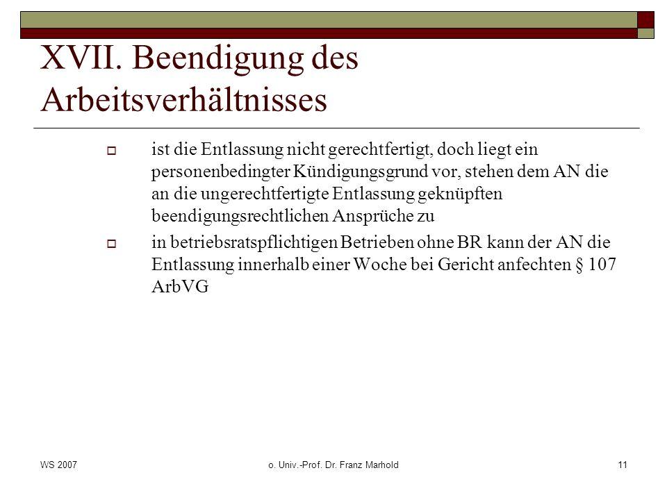 WS 2007o. Univ.-Prof. Dr. Franz Marhold11 XVII.
