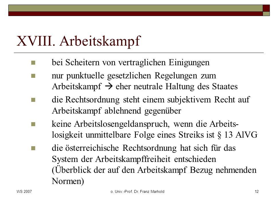 WS 2007o. Univ.-Prof. Dr. Franz Marhold12 XVIII.
