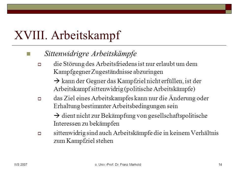 WS 2007o. Univ.-Prof. Dr. Franz Marhold14 XVIII.