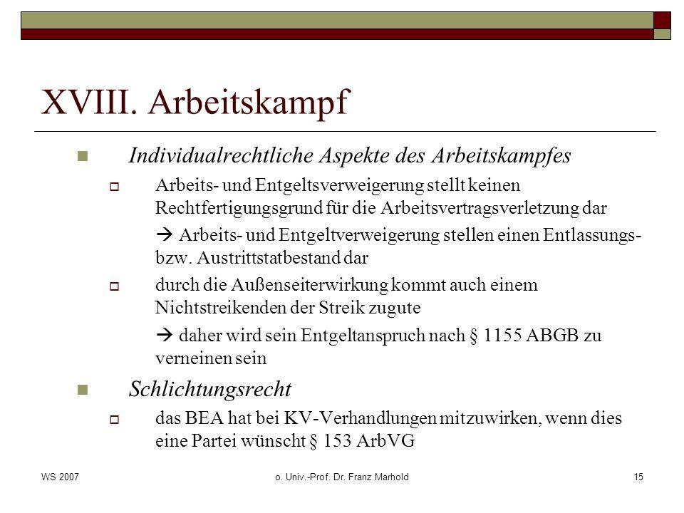 WS 2007o. Univ.-Prof. Dr. Franz Marhold15 XVIII.
