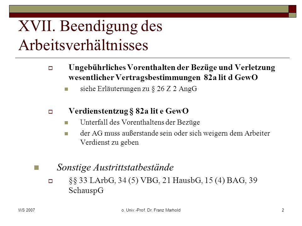 WS 2007o. Univ.-Prof. Dr. Franz Marhold2 XVII.