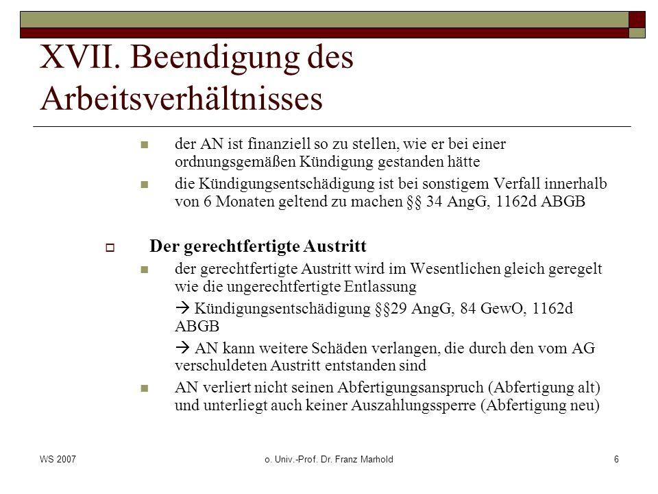 WS 2007o. Univ.-Prof. Dr. Franz Marhold6 XVII.