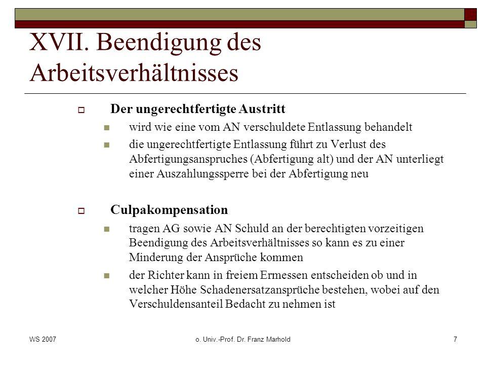 WS 2007o. Univ.-Prof. Dr. Franz Marhold7 XVII.