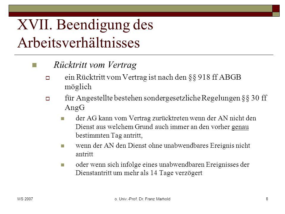WS 2007o. Univ.-Prof. Dr. Franz Marhold8 XVII.